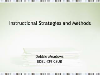 Instructional Strategies and Methods