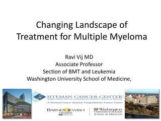 Changing Landscape of Treatment for  Multiple Myeloma