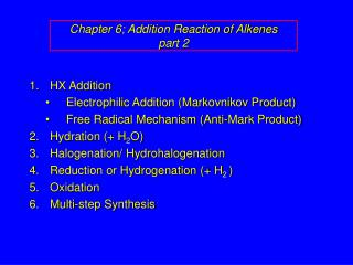 Chapter 6; Addition Reaction of Alkenes part 2