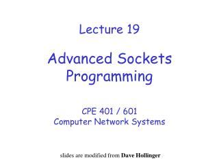 Lecture 19 Advanced Sockets Programming