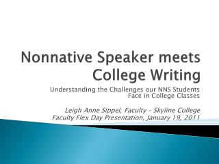 Nonnative Speaker meets College Writing