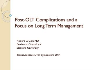 Post-OLT Complications and a Focus on Long Term Management