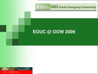 EOUC @ OOW 2009