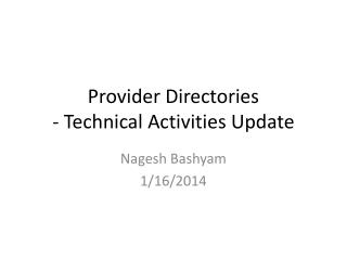 Provider Directories - Technical Activities Update