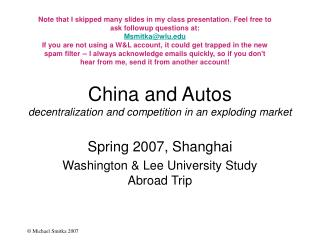 China and Autos decentralization and competition in an exploding market