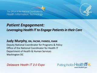 Patient Engagement: Leveraging Health IT to Engage Patients in their Care