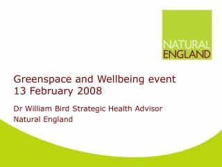 Greenspace and Wellbeing event 13 February 2008