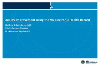 Quality Improvement using the VA Electronic Health Record