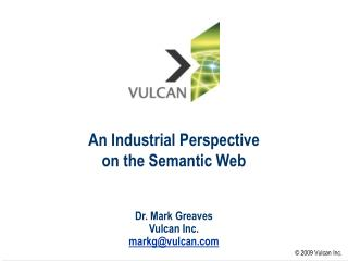 An Industrial Perspective on the Semantic Web