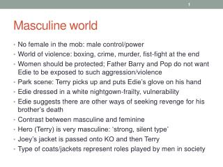 Masculine world