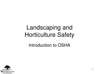 Landscaping and  Horticulture Safety