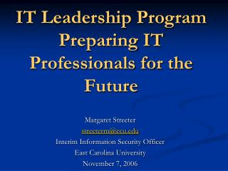 IT Leadership Program Preparing IT Professionals for the Future