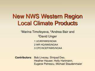 New NWS Western Region Local Climate Products