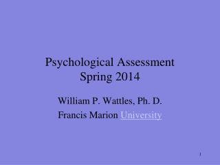 Psychological Assessment Spring 2014