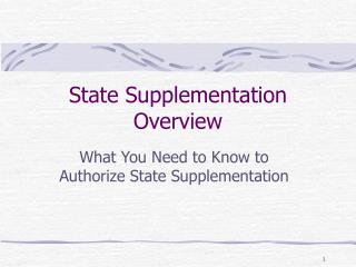 State Supplementation Overview