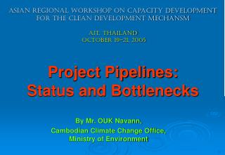 By Mr. OUK Navann, Cambodian Climate Change Office, Ministry of Environment