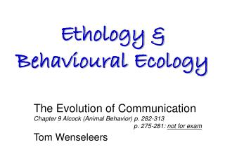 Ethology & Behavioural Ecology