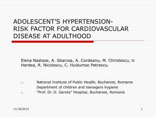 ADOLESCENT'S HYPERTENSION- RISK FACTOR FOR CARDIOVASCULAR DISEASE AT ADULTHOOD