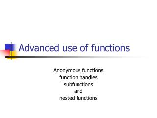 Advanced use of functions