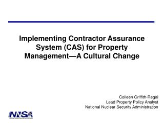 Implementing Contractor Assurance System (CAS) for Property Management—A Cultural Change
