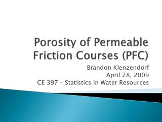 Porosity of Permeable Friction Courses (PFC)