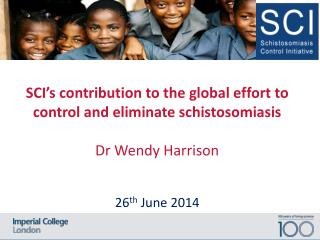 SCI's contribution to the global effort to control and eliminate schistosomiasis