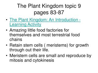 The Plant Kingdom topic 9 pages 83-87