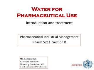 Water for  Pharmaceutical Use