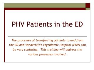 PHV Patients in the ED