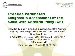 Practice Parameter: Diagnostic Assessment of the Child with Cerebral Palsy (CP)