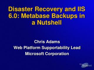 Disaster Recovery and IIS 6.0: Metabase Backups in a Nutshell
