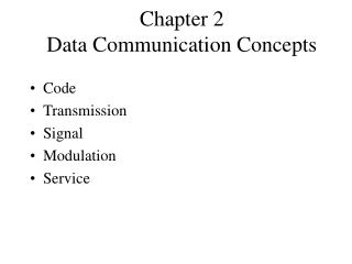 Chapter 2 Data Communication Concepts