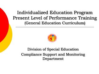 Division of Special Education Compliance Support and Monitoring  Department