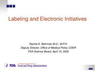 Labeling and Electronic Initiatives