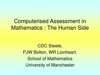 Computerised Assessment in Mathematics : The Human Side