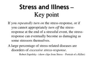 Stress and Illness  –  Key point