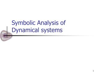 Symbolic Analysis of Dynamical systems