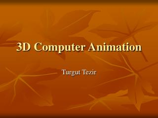 3D Computer Animation