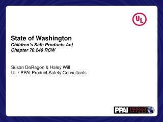State of Washington Children's Safe Products Act Chapter 70.240 RCW