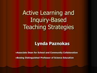 Active Learning and Inquiry-Based  Teaching Strategies