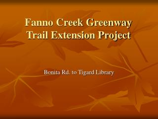 Fanno Creek Greenway Trail Extension Project
