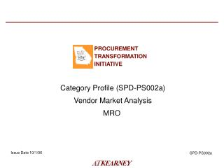 Category Profile (SPD-PS002a) Vendor Market Analysis MRO