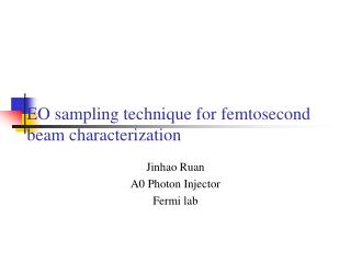EO sampling technique for femtosecond beam characterization