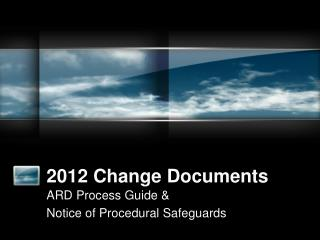 2012 Change Documents