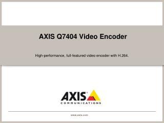 AXIS Q7404 Video Encoder