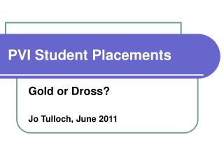 PVI Student Placements