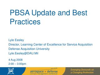 PBSA Update and Best Practices