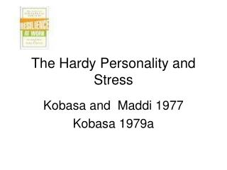 The Hardy Personality and  Stress