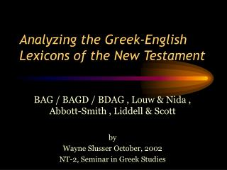 Analyzing the Greek-English Lexicons of the New Testament