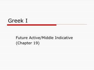 Greek I
